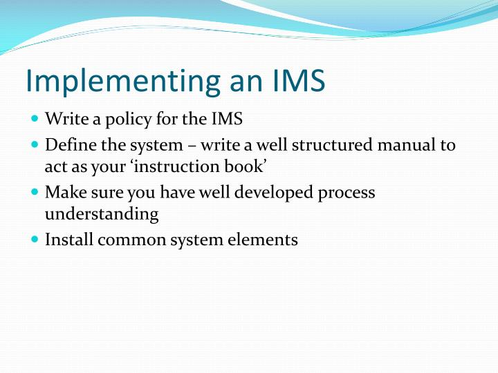 Implementing an IMS