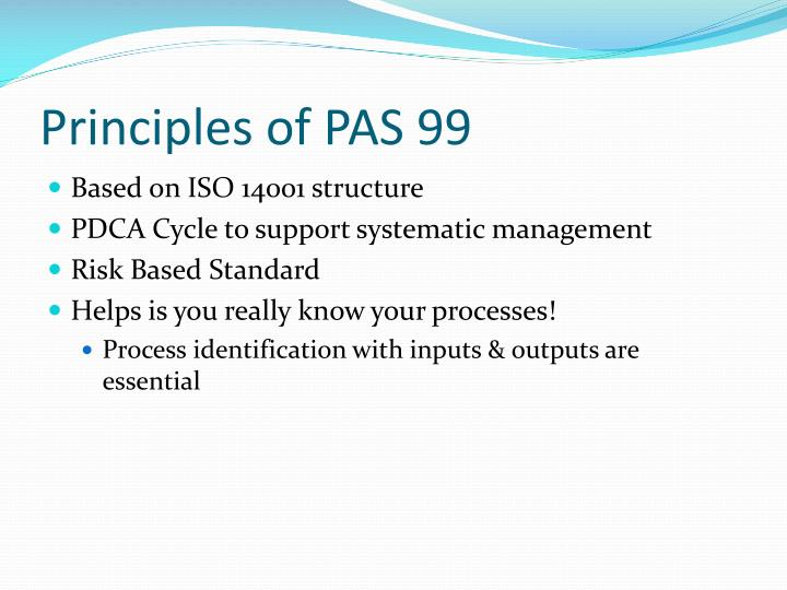 Principles of PAS 99