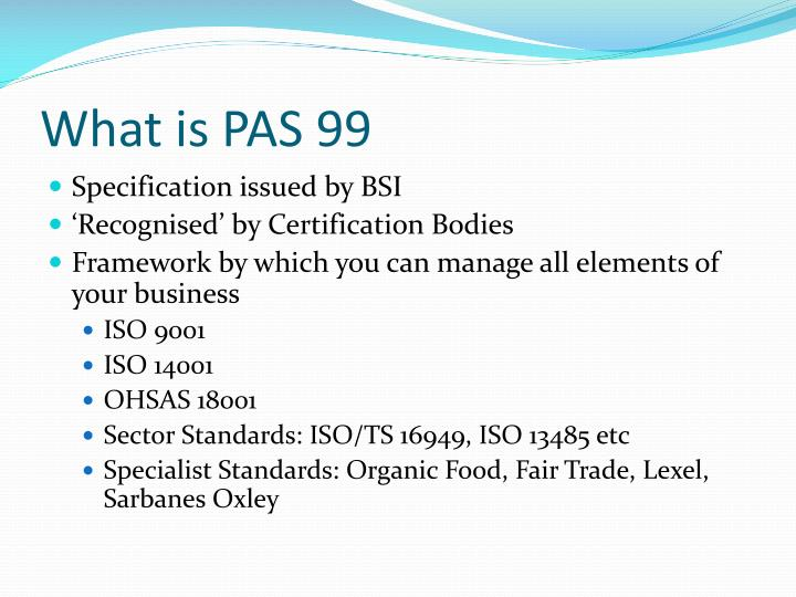 What is PAS 99