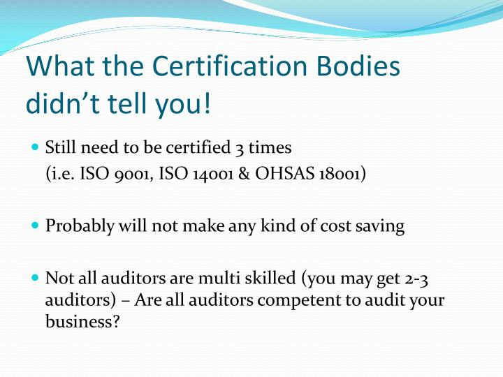 What the Certification Bodies didn't tell you!
