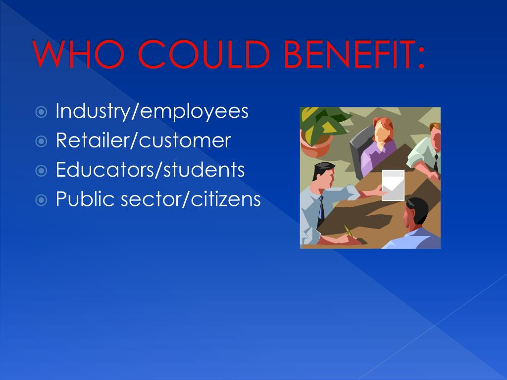 WHO COULD BENEFIT: