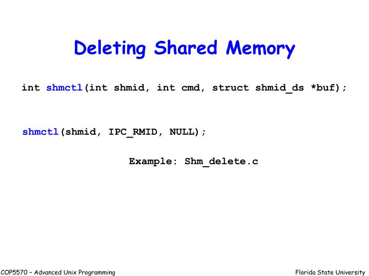 Deleting Shared Memory