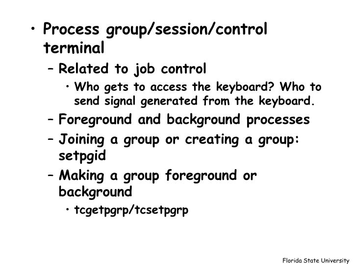 Process group/session/control terminal