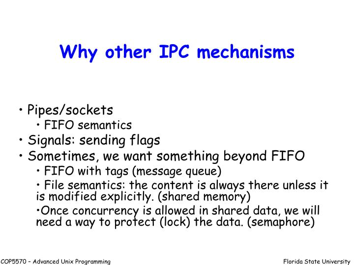 Why other IPC mechanisms