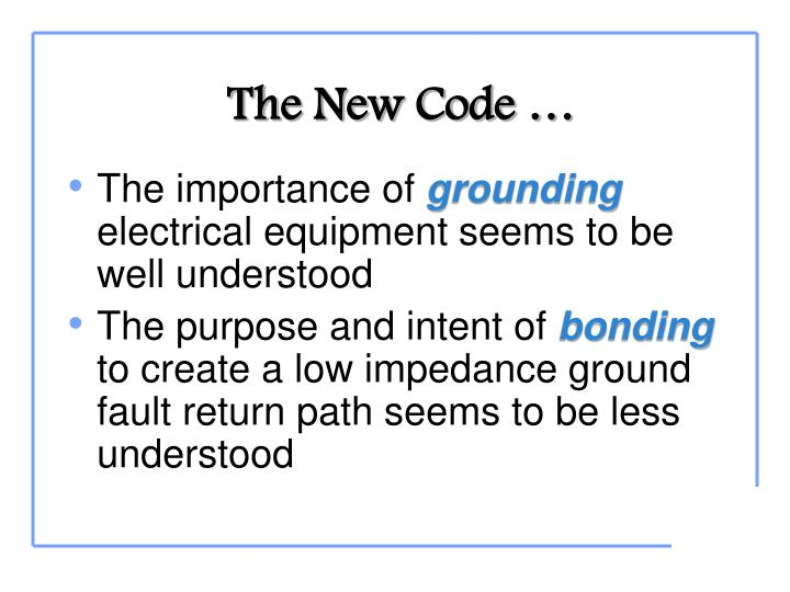 The New Code …