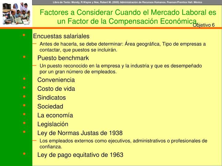 Factores a Considerar Cuando el Mercado Laboral es un Factor de la Compensación Económica.