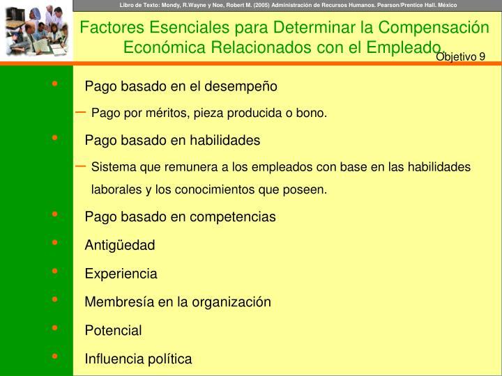 Factores Esenciales para Determinar la Compensación Económica Relacionados con el Empleado.