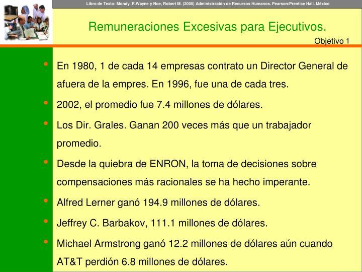 En 1980, 1 de cada 14 empresas contrato un Director General de afuera de la empres. En 1996, fue una de cada tres.