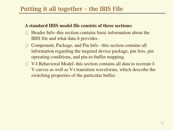 Putting it all together – the IBIS File