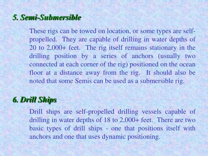 5.Semi-Submersible