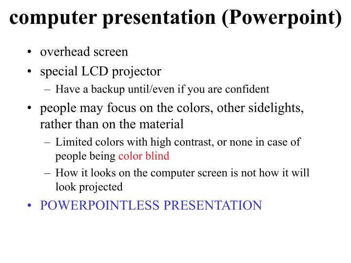 computer presentation (Powerpoint)