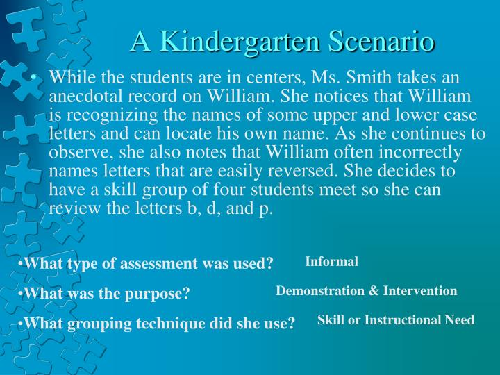 A Kindergarten Scenario
