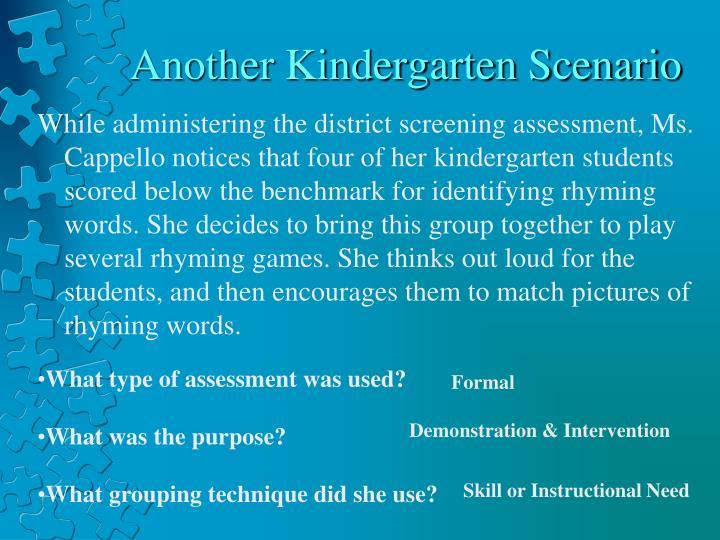 Another Kindergarten Scenario