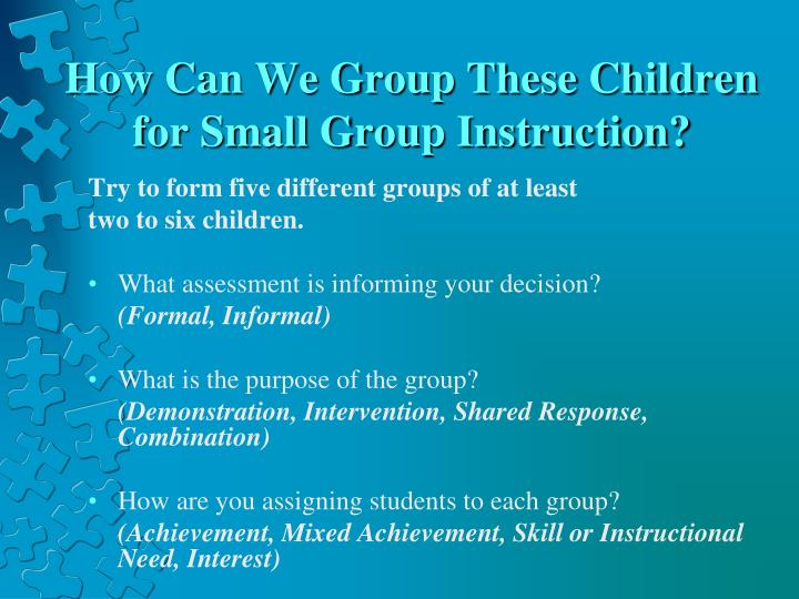 How Can We Group These Children for Small Group Instruction?