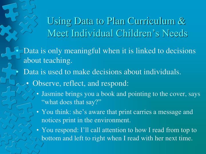 Using Data to Plan Curriculum &