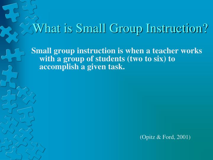 What is Small Group Instruction?