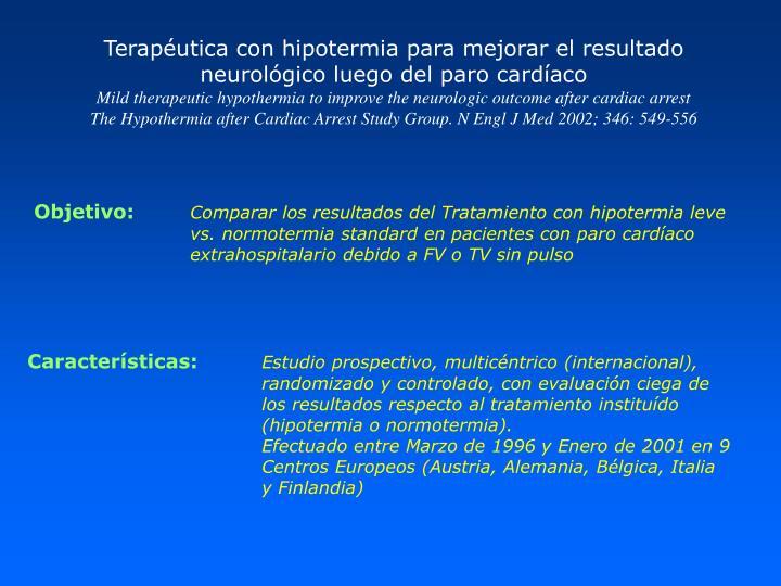 Terapéutica con hipotermia para mejorar el resultado neurológico luego del paro cardíaco