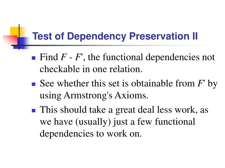 Test of Dependency Preservation II