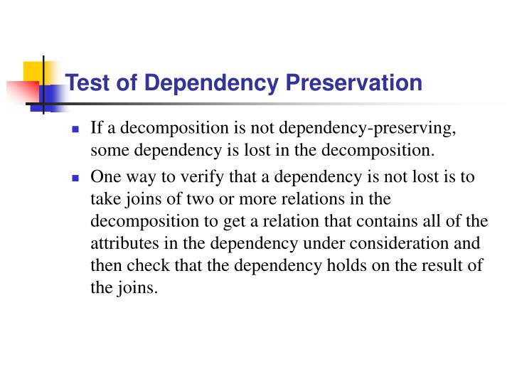 Test of Dependency Preservation
