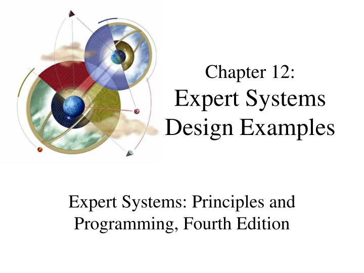 Chapter 12 expert systems design examples
