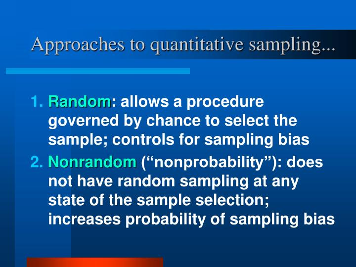 Approaches to quantitative sampling...