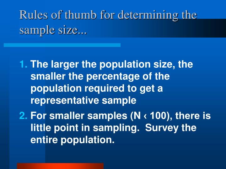 Rules of thumb for determining the sample size...