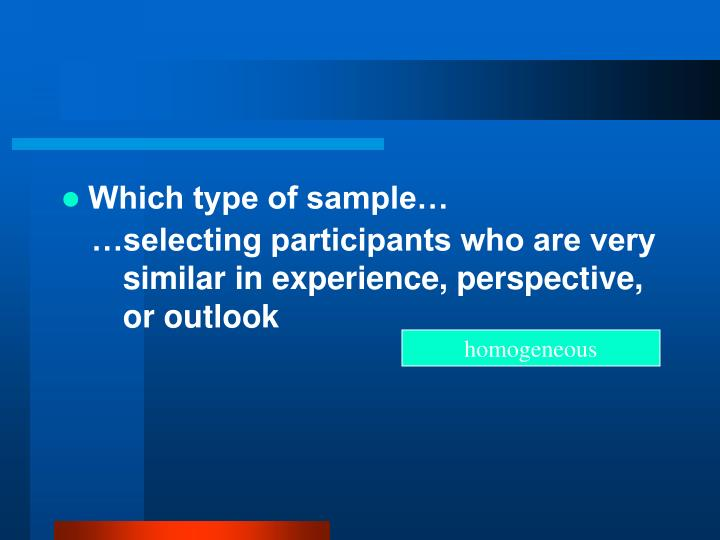 Which type of sample…