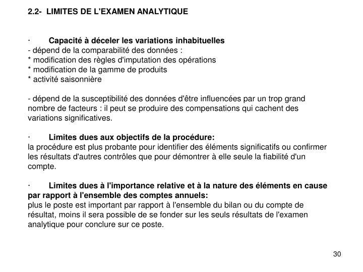 2.2-  LIMITES DE L'EXAMEN ANALYTIQUE