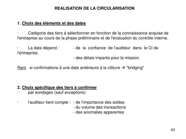 REALISATION DE LA CIRCULARISATION