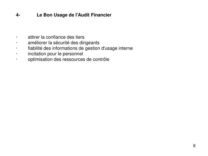 4-Le Bon Usage de l'Audit Financier