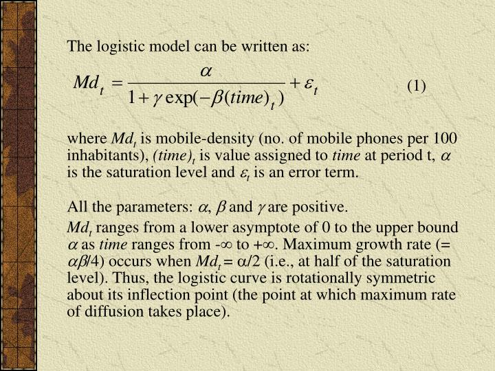 The logistic model can be written as: