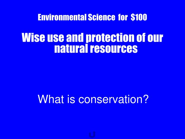 Environmental Science  for  $100