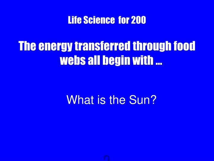 Life Science  for 200
