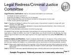 legal redress criminal justice committee