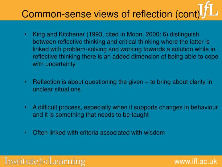 Common-sense views of reflection (cont)