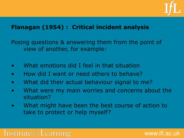 Flanagan (1954) :  Critical incident analysis