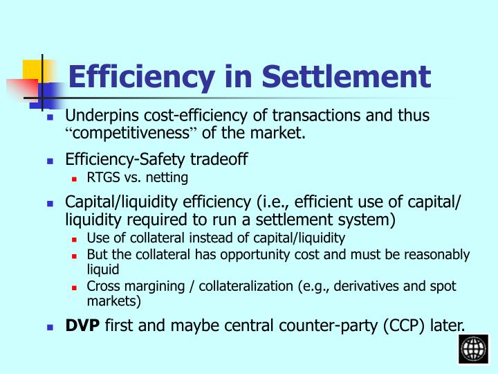 Efficiency in Settlement