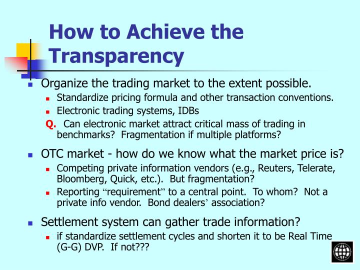 How to Achieve the Transparency