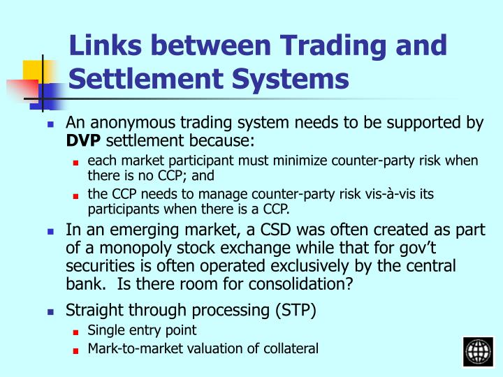Links between Trading and Settlement Systems