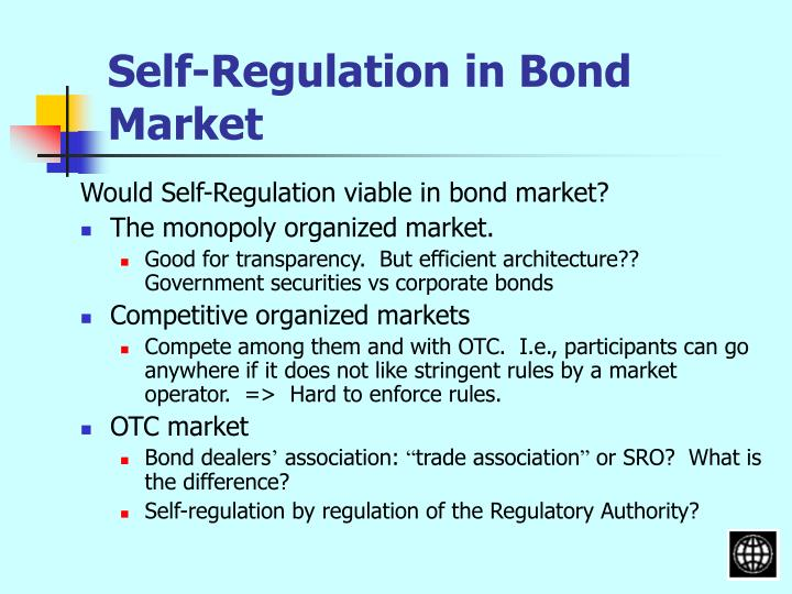 Self-Regulation in Bond Market