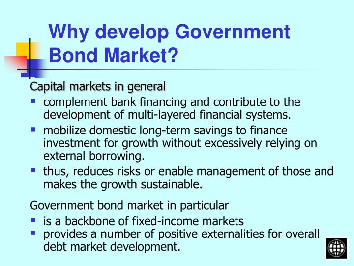 Why develop Government Bond Market?