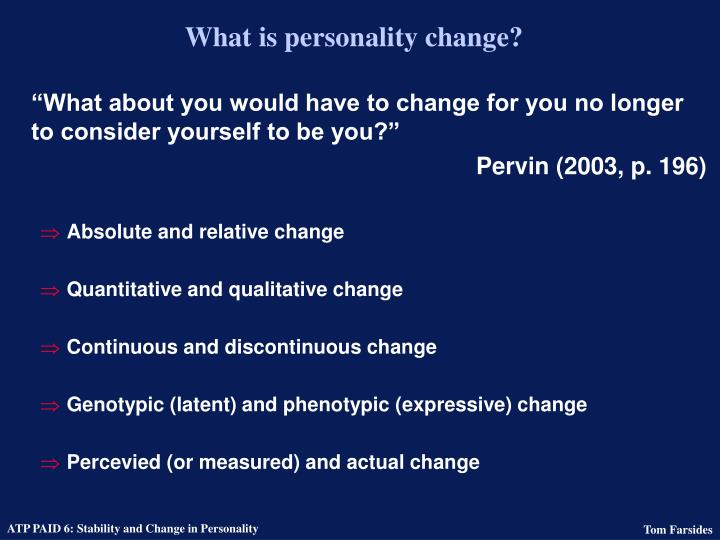 What is personality change?