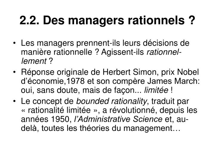 2.2. Des managers rationnels?
