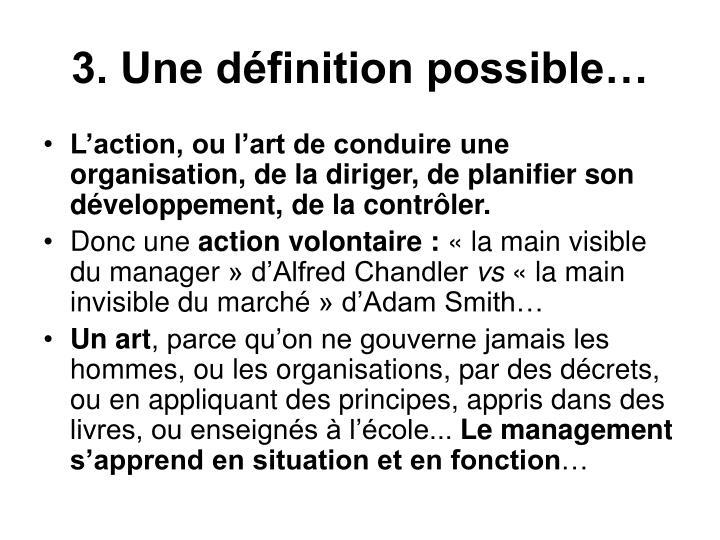 3. Une définition possible…