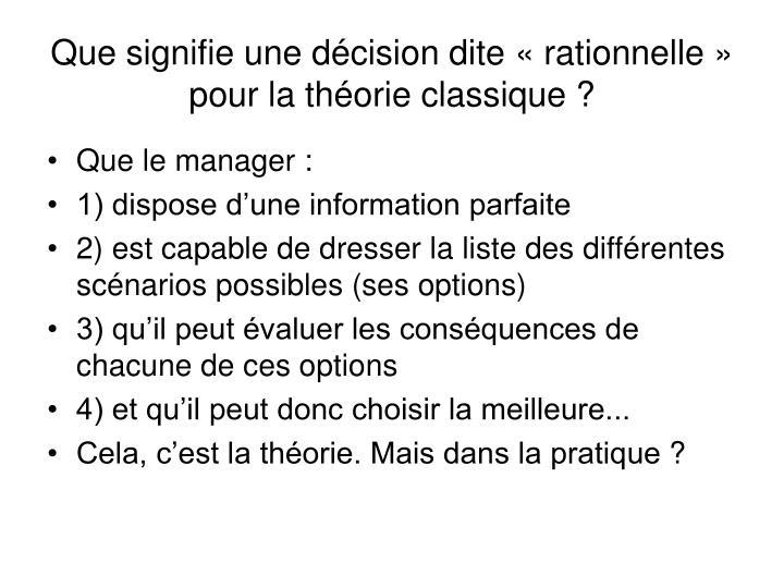 Que signifie une décision dite «rationnelle» pour la théorie classique?