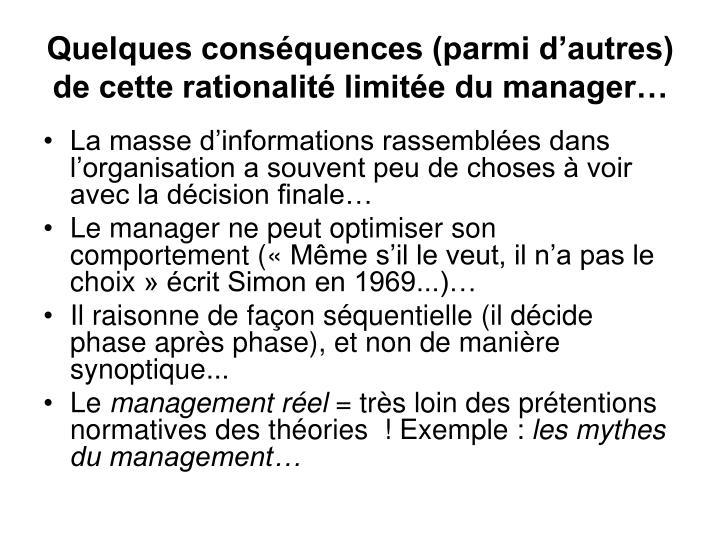 Quelques conséquences (parmi d'autres) de cette rationalité limitée du manager…