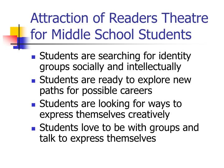 Attraction of readers theatre for middle school students