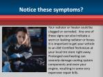 notice these symptoms