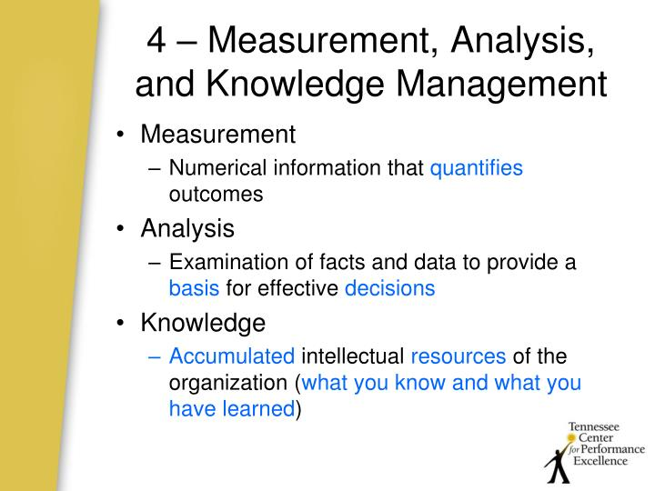 4 – Measurement, Analysis, and Knowledge Management