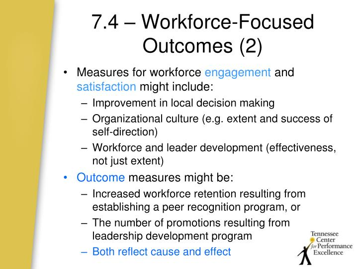 7.4 – Workforce-Focused Outcomes (2)